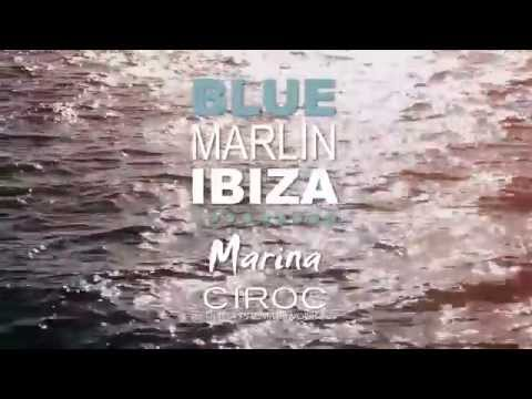 Official Opening Blue Marlin Ibiza MARINA