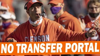 Why Dabo Doesn't Use The Transfer Portal At Clemson