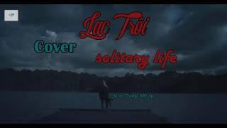 Lac Troi- Solitary life- Sơn Tùng Mtp: Viet Nam Song