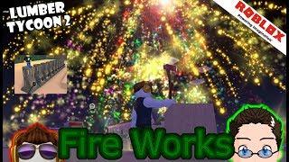 Roblox - Lumber Tycoon 2 - FireWorks!