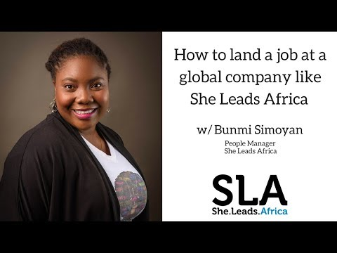 She Leads Africa Webinar with Bunmi Simoyan: How to land a job at a global company