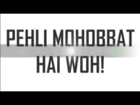 Pehli Mohabbat(Lyrical)- Darshan Raval...