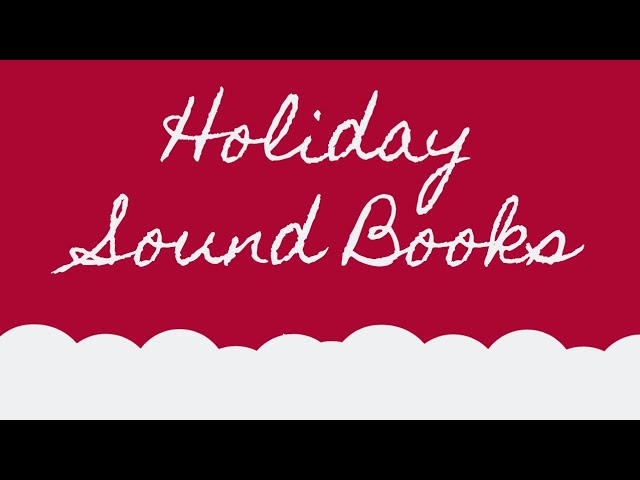 Holiday Sound Books!