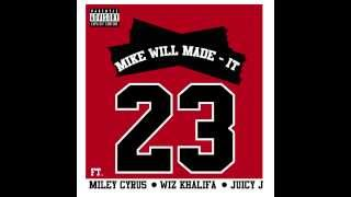 mike will made it 23 ft miley cyrus wiz khalifa juicy j lyrics in desc