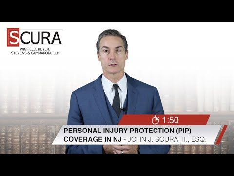 Personal Injury Protection (PIP) Coverage in New Jersey