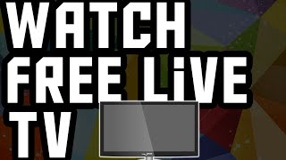 How To Watch Free Tv On Pc (2015)