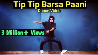 Tip Tip Barsa Paani || Dance Video || Freestyle By Anoop Parmar