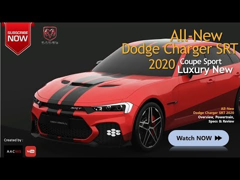All New 2020 The Dodge Charger SRT, The Sport Car & Luxury New Overview