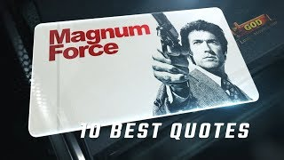 Magnum Force 1973 - 10 Best Quotes
