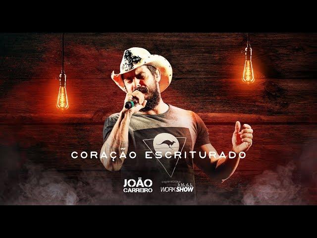 João Carreiro - CORAÇÃO ESCRITURADO