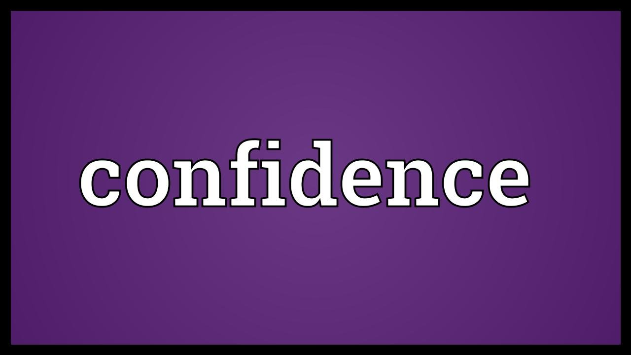 Confidence Meaning Youtube