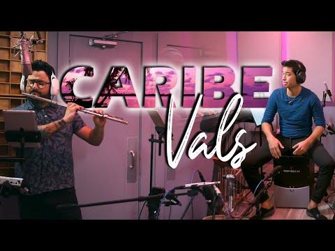 Caribe Vals - Eric Chacon & Tony Succar
