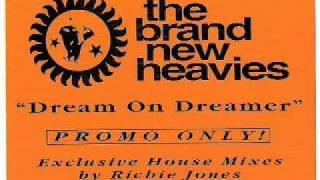BRAND NEW HEAVIES - Dream On Dreamer (Richie Jones Remix 1992)