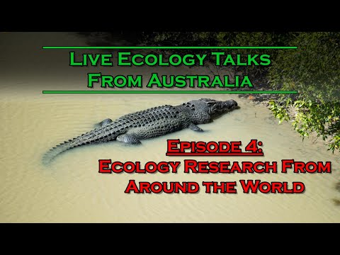 Live Ecology Talks: Ep 4 - Ecology Research From Around the World, Part 1 - Crocs