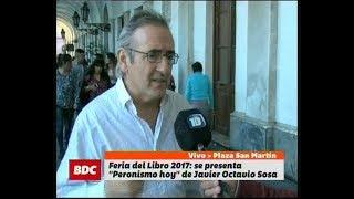 """""""Peronismo hoy"""", de Javier Octavio Sosa en la Feria del Libro 2017"""