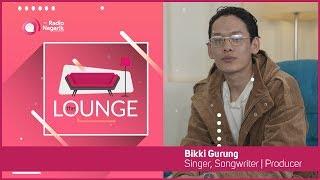 Bikki Gurung / Singer, Songwriter, Producer | The Lounge with Jai Pradhan