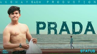 PRADA JASS MANAK (OFFICIAL VIDEO) NEW SONG STATUS COVER BY ||AKSHAY SADH PRODUCTION||