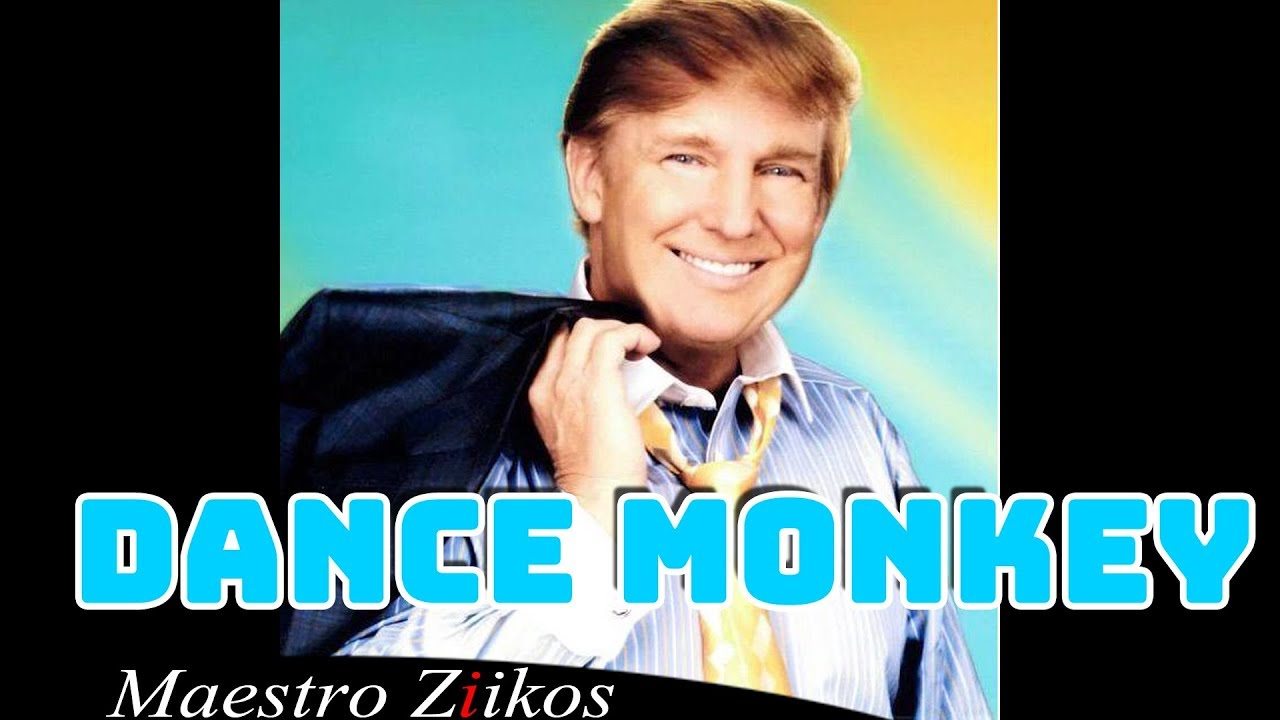 Tones And I Dance Monkey Donald Trump Cover Youtube
