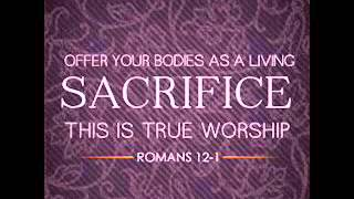 OFFERING .. ROMANS 12:1-2 .. MP3