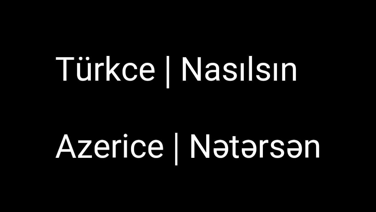 Turkce Ve Azerice Sozler Ceviri Youtube