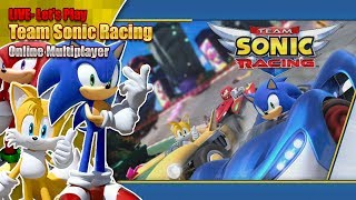 Let's Play Team Sonic Racing Online races - LIVE - Saturday 25th May 7pm BST 2019