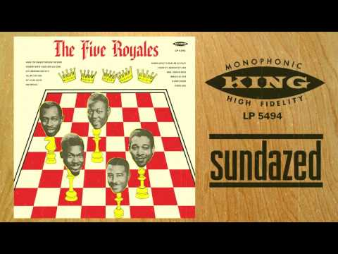 "The Five Royales - ""I Know It's Hard But It's Fair"" - from their self titled LP"