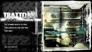 The Stunned Guys & DJ Paul - Thrillseeka (DJ Mad Dog rmx) (Traxtorm Records - TRAX 0054)