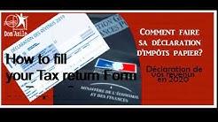 How to fill out your Tax return form 2020 (France)/commet faire la déclaration de ses revenus 2020