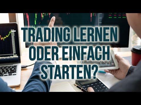 Traden lernen oder einfach starten?
