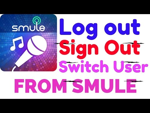 How To Logout Or Switch User From Smule App Or Sing From Mobile
