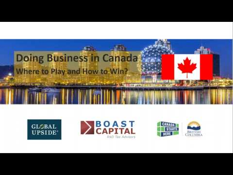 Doing Business in Canada:  Where to Play and How to Win?