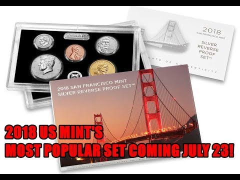 "US MINT TO SELL ""UNIQUE"" REVERSE PROOF COIN SET FOR 2018 - HERE'S WHY YOU SHOULD CONSIDER BUYING ONE"