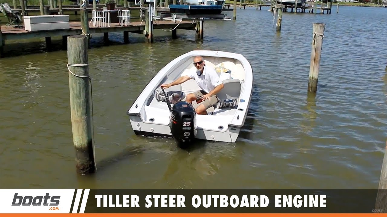Boating Tips How To Use A Tiller Steer Outboard Engine Youtube