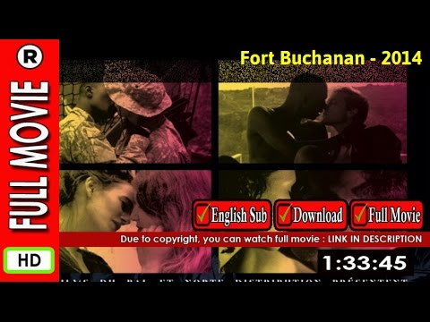 Watch Online : Fort Buchanan (2014)