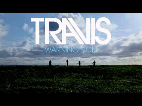 Travis -  Warning Sign