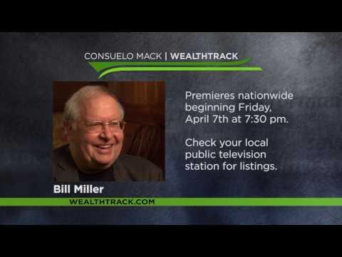 WEALTH TRACK Pressclip: Bill Miller