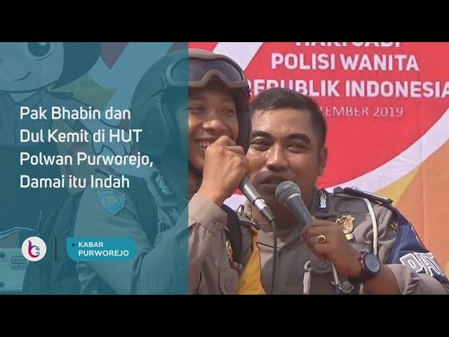 Pak Bhabin dan Dul Kemit di HUT Polwan Purworejo, Damai Itu Indah