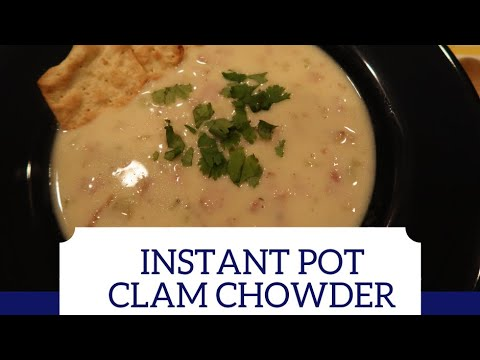 How To Make Instant Pot Clam Chowder (New England Style)