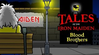 The Tales Of The Iron Maiden BLOOD BROTHERS