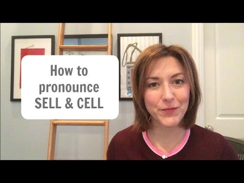 How to Pronounce SELL and CELL - American English Pronunciation Lesson