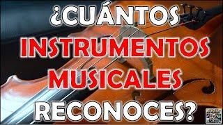 """¿Cuántos """"INSTRUMENTOS MUSICALES"""" Reconoces? Test/Trivial/..."""