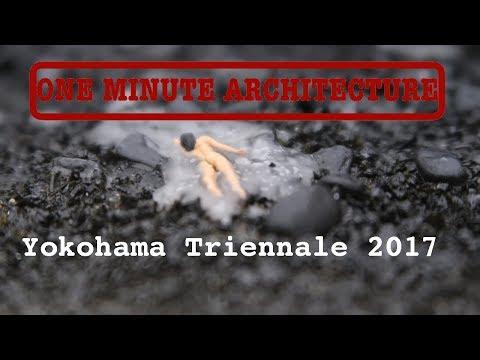 Yokohama Art Trienale 2017