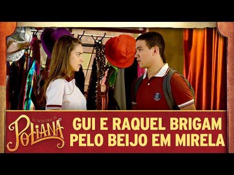 Guilherme e Raquel brigam pelo beijo em Mirela | As Aventuras de Poliana