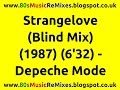 Download Strangelove (Blind Mix) - Depeche Mode | 80s Dance Music | 80s Club Mixes | 80s New Wave Band MP3 song and Music Video