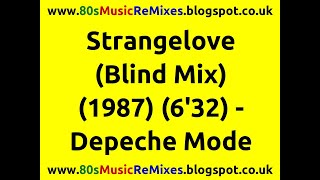 Strangelove (Blind Mix) - Depeche Mode | 80s Dance Music | 80s Club Mixes | 80s New Wave Band