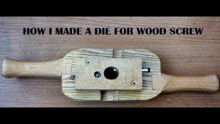Die for wood screw