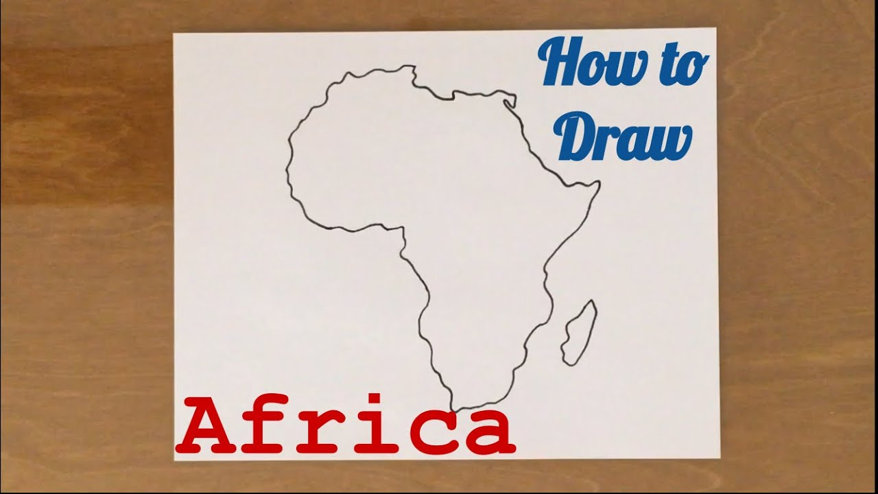 draw map of africa How To Draw Africa Youtube draw map of africa