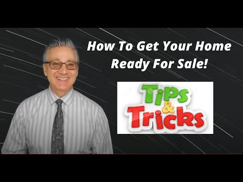 How To Get Your Home Ready To Sell!