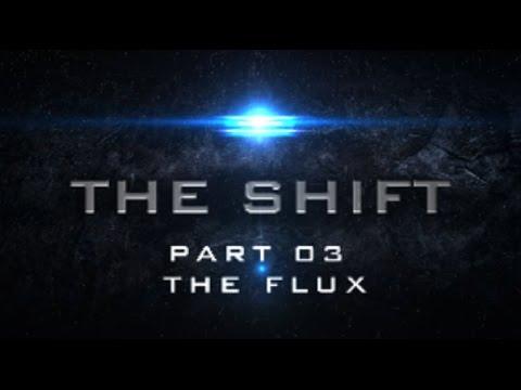 The Shift 2017 - Part 03: The Flux