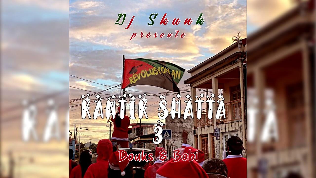 "Download DJ SKUNK - BOBI - DOUKS "" KANTIK SHATTA 3 """